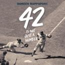 42 is Not Just a Number Audiobook