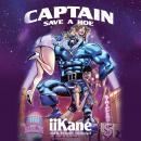 Captain Save a Hoe Audiobook