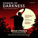 Powers of Darkness: The Lost Version of Dracula Audiobook