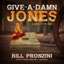 Give-a-Damn Jones, Bill Pronzini