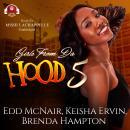 Girls from da Hood 5 Audiobook