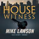 House Witness: A Joe DeMarco Thriller Audiobook
