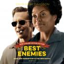Best of Enemies: Race and Redemption in the New South, Osha Gray Davidson