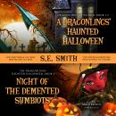 A Dragonlings' Haunted Halloween and Night of the Demented Symbiots: Two Dragonlings of Valdier Nove Audiobook