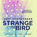 The Strange Bird: A Borne Story Audiobook