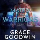 Mated to the Warriors, Grace Goodwin