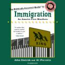 The Politically Incorrect Guide to Immigration Audiobook