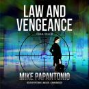 Law and Vengeance: A Legal Thriller, Mike Papantonio