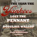Year the Yankees Lost the Pennant, Douglass Wallop