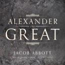 Alexander the Great, Jacob Abbott