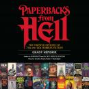 Paperbacks from Hell: The Twisted History of '70s and '80s Horror Fiction, Grady Hendrix