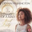 Diary of a Mad First Lady Audiobook