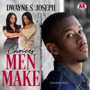 Choices Men Make Audiobook