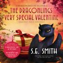 The Dragonlings' Very Special Valentine Audiobook
