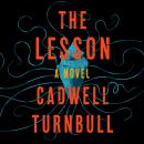 The Lesson: A Novel Audiobook