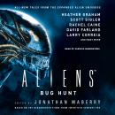 Aliens: Bug Hunt Audiobook