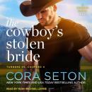The Cowboy's Stolen Bride Audiobook