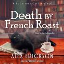 Death by French Roast Audiobook