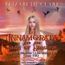 The Innamorata and Her Clan of Dragons Audiobook
