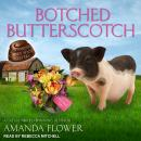 Botched Butterscotch Audiobook