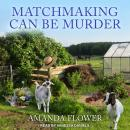 Matchmaking Can Be Murder Audiobook