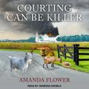 Courting Can Be Killer Audiobook