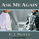 Ask Me Again Audiobook