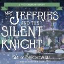 Mrs. Jeffries and the Silent Knight, Emily Brightwell
