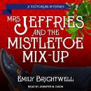 Mrs. Jeffries & the Mistletoe Mix-Up, Emily Brightwell