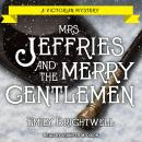 Mrs. Jeffries and the Merry Gentlemen, Emily Brightwell