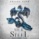Silk & Steel Audiobook