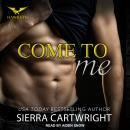 Come to Me Audiobook