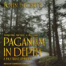 Paganism In Depth: A Polytheist Approach Audiobook