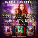 Beechwood Harbor Magic Mysteries Boxed Set, Danielle Garrett