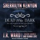 Dead After Dark, Susan Squires, Dianna Love, J.R. Ward, Sherrilyn Kenyon