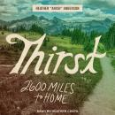 Thirst: 2600 Miles to Home Audiobook