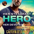 Her Steadfast HERO & Her Devoted HERO Audiobook