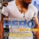 Her Passionate Hero Audiobook