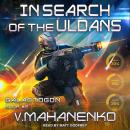 In Search of the Uldans Audiobook