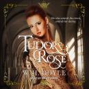 Tudor Rose Audiobook