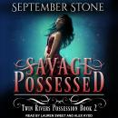 Savage Possessed Audiobook