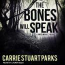 The Bones Will Speak Audiobook