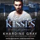 Stolen Kisses: A Bad Boy Mafia Romance Audiobook