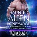 Haunted Alien Honeymoon Audiobook