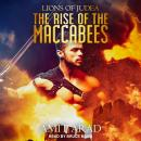 The Rise of the Maccabees Audiobook
