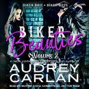 Biker Beauties Volume 2: Biker Brit, Biker Boss Audiobook