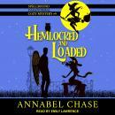 Hemlocked and Loaded Audiobook