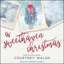 A Sweethaven Christmas Audiobook