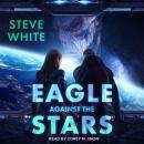 Eagle Against the Stars Audiobook