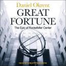 Great Fortune: The Epic of Rockefeller Center Audiobook